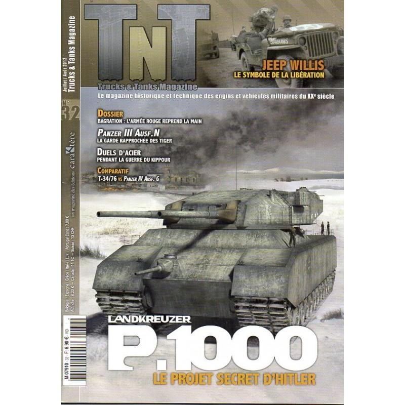 TNT Trucks & Tanks n° 32 - Landkreuser P.1000, le projet secret d'Hitler
