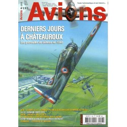 Avions n° 193 -  Derniers jours à Chateauroux