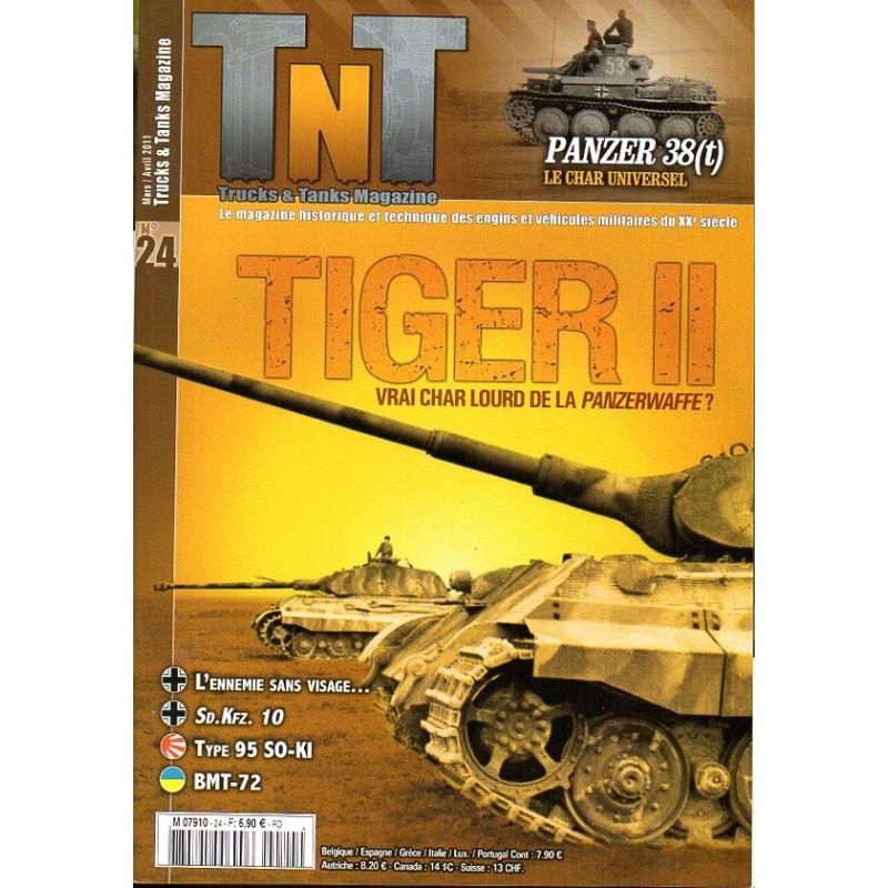 TNT Trucks & Tanks n° 24 - TIGER II, vrai char lourd de la Panzerwaffe ?