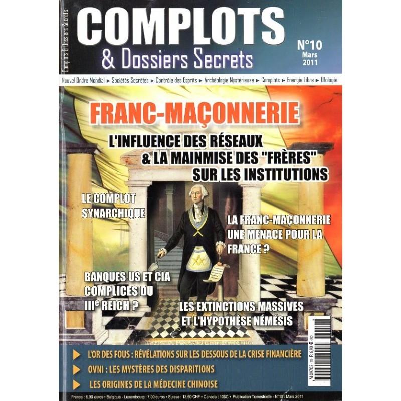 Complots & Dossiers Secrets n° 10 - Franc-Maçonnerie
