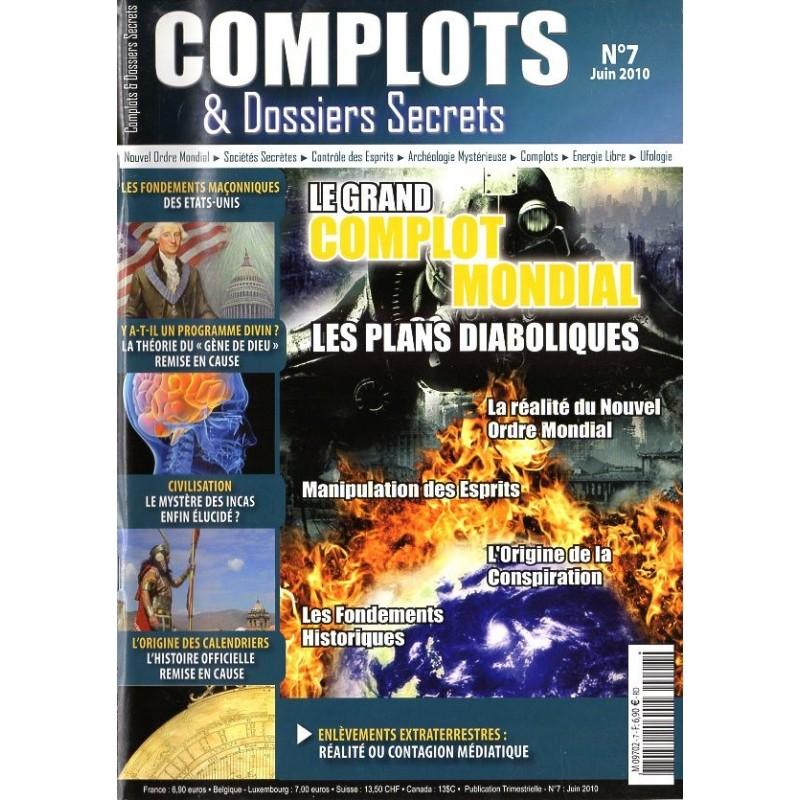 Complots & Dossiers Secrets n° 7 - Le Grand Complot Mondial, les plans