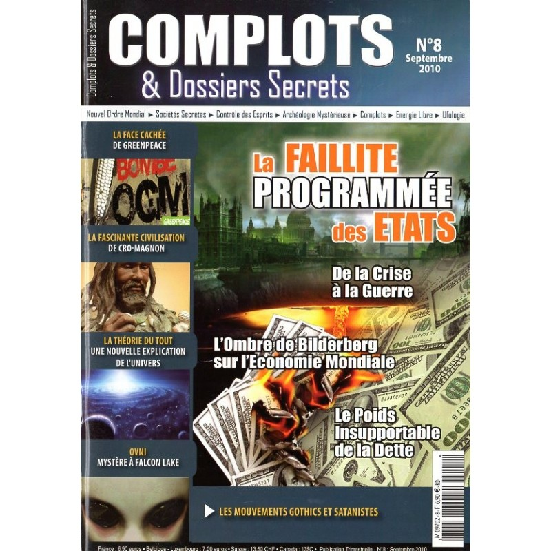 Complots & Dossiers Secrets n° 8 - La Faillite programmée des Etats