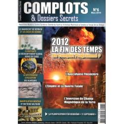 Complots & Dossiers Secrets n° 6 - 2012 la fin des temps ?