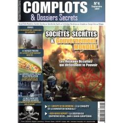 Complots & Dossiers Secrets n° 4 - Sociétés secrètes & gouvernement mondial