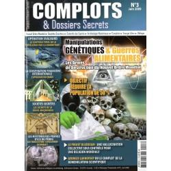 Complots & Dossiers Secrets n° 3 - Manipulations génétiques & guerres alimentaires