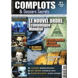 Complots & Dossiers Secrets n° 1 - Le Nouvel Ordre Économique Mondial