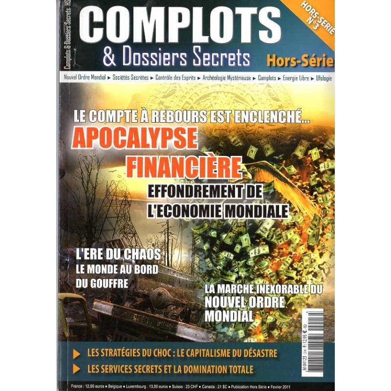Complots & Dossiers Secrets HS n° 3 - Apocalypse financière