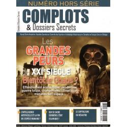 Complots & Dossiers Secrets HS n° 7 - Les grandes peurs du XXIe siècle, bientôt le chaos ?