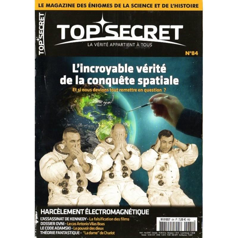 Top Secret n° 84 - L'incroyable vérité de la conquête spatiale