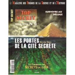 Top Secret n° 6H (Hors-série) - Chronique des secrets de Giza, les portes de la cité secrète (Antoine Gigal)