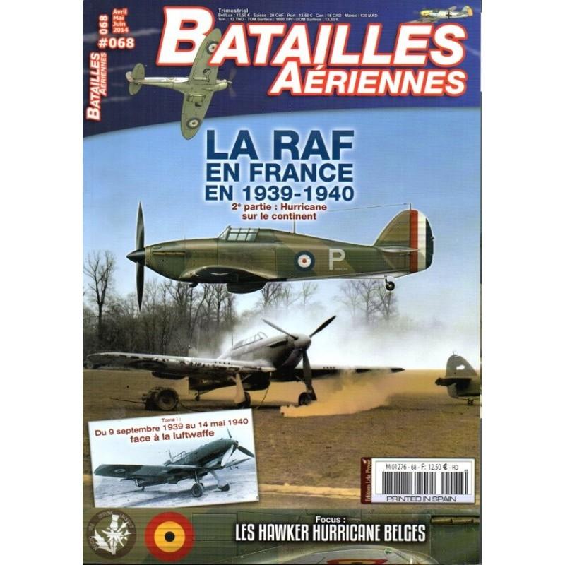 Batailles Aériennes n° 68 - La RAF en France en 1939-1940