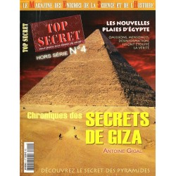 Top Secret n° 4H (Hors-série) - Chronique des secrets de Giza (Antoine Gigal)