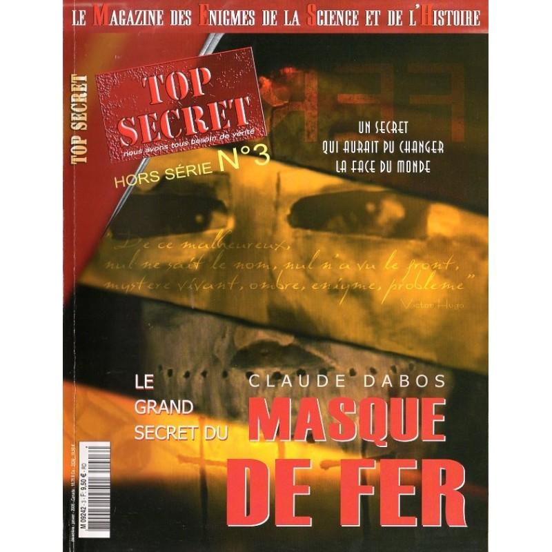 Top Secret n° 3H (Hors-série) - Le Grand secret du Masque de Fer (Claude Dabos)