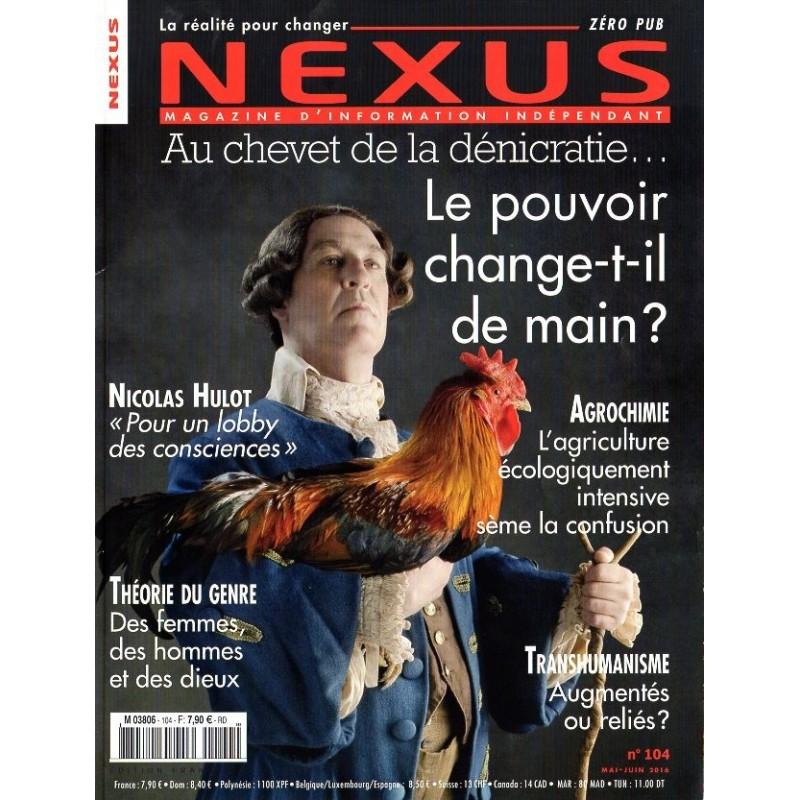 Nexus n° 104 - Au chevet de la dénicratie : le pouvoir change-t-il de main ?