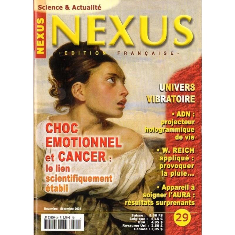 Nexus n° 29 - Choc émotionnel et cancer : le lien scientifiquement établi