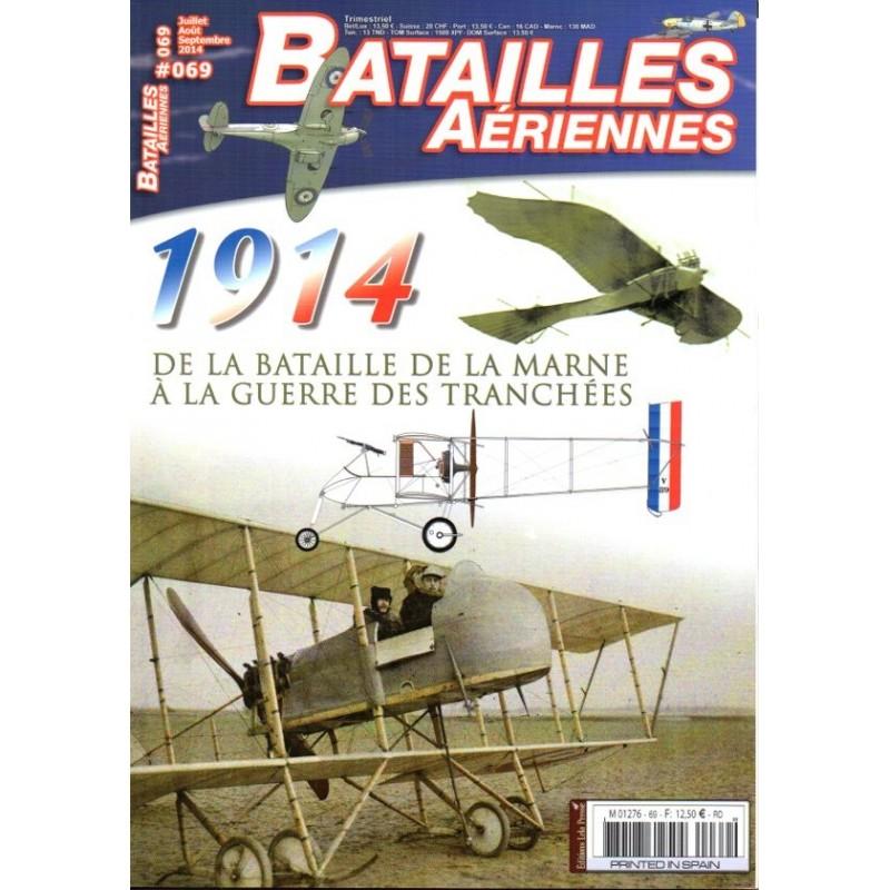 Batailles Aériennes n° 69 - 1914, de la Bataille de la Marne à la guerre des tranchées
