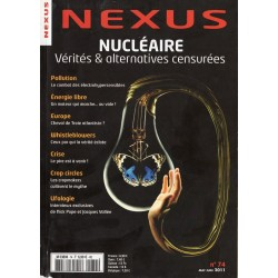 Nexus n° 74 - Nucléaire : vérités & alternatives censurées