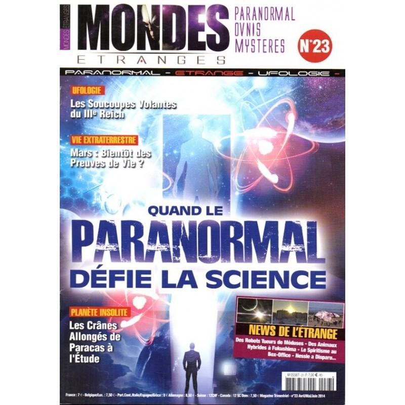 Mondes Etranges n° 23 - Quand le Paranormal défie la science