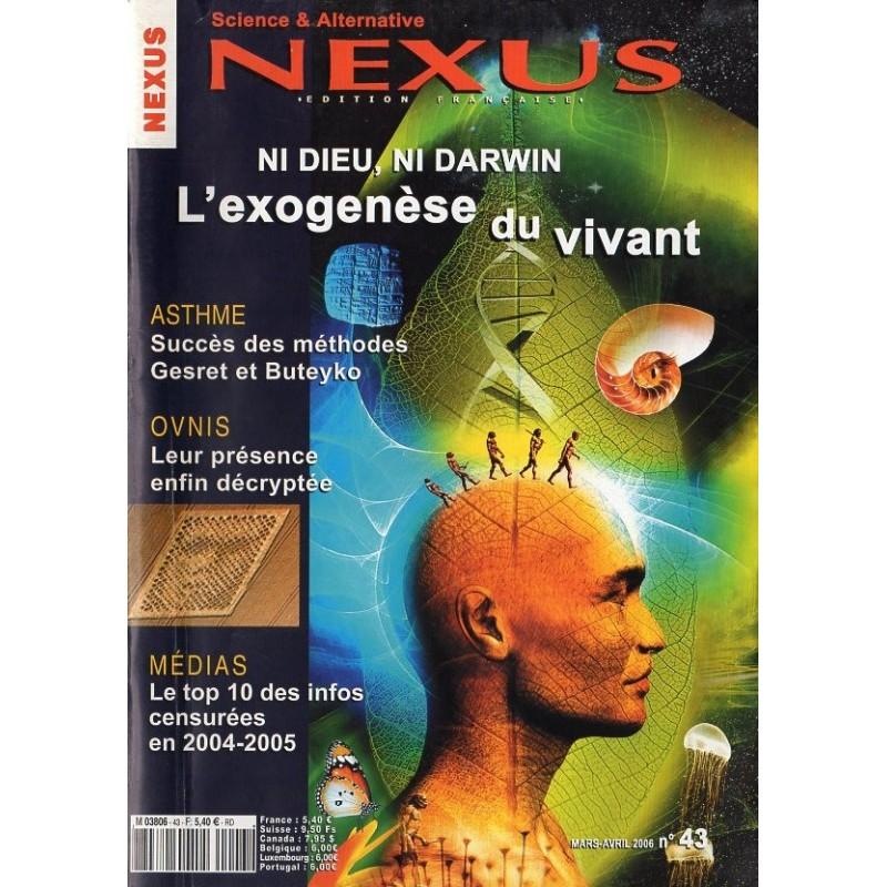 Nexus n° 43 - Ni Dieu, ni Darwin : L'exogenèse du vivant