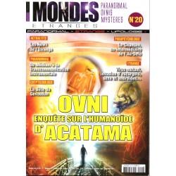 Mondes Etranges n° 20 - OVNI, enquête sur l'humanoïde d'Atacama