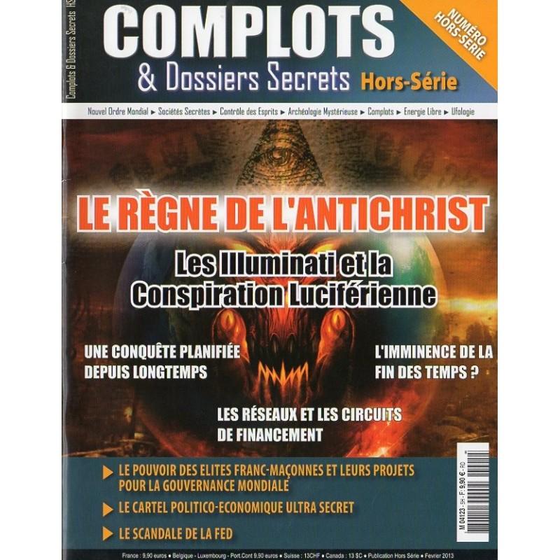 Complots & Dossiers Secrets HS n° 5 - Le règne de l'AntiChrist