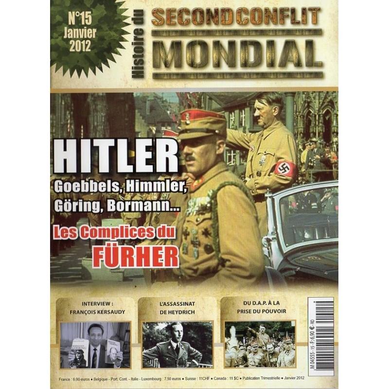 Histoire du Second Conflit Mondial n° 15 - Hitler, les complices du Fürher