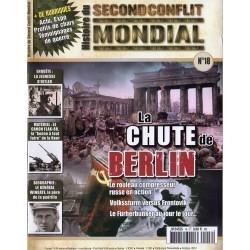Histoire du Second Conflit Mondial n° 18 - La Chute de Berlin