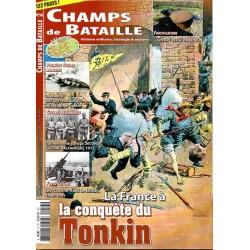 Champs de Bataille n° 57 - La France à la Conquête du Tonkin