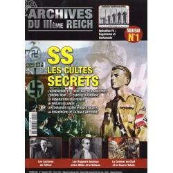 Archives du III ème Reich n° 1 - SS, les cultes secrets