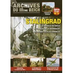 Archives du III ème Reich n° 5 - Stalingrad, la bataille du siècle