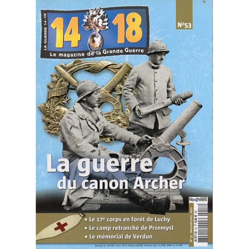 Magazine 14.18 n°53 - La Guerre du canon Archer
