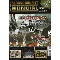 Histoire du Second Conflit Mondial n° 11 - La Waffen SS, de l'élitisme au recrutement de masse