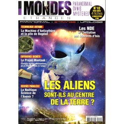 Mondes Étranges n° 10 - Les Aliens sont-ils au centre de la terre  ?