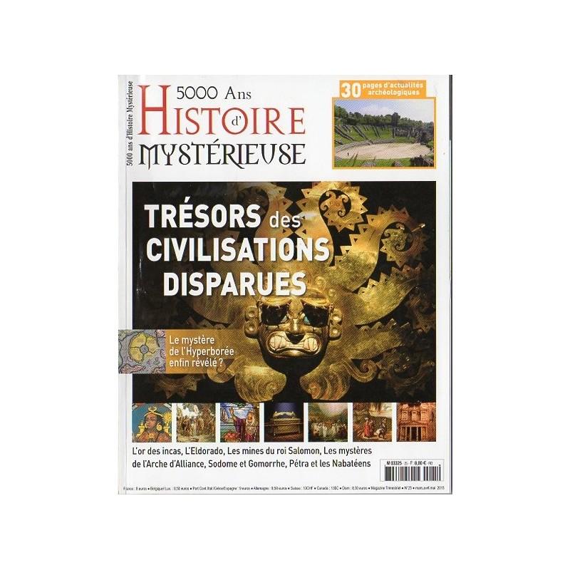 5000 ans d'histoire mystérieuse n° 25 - Trésors des civilisations disparues