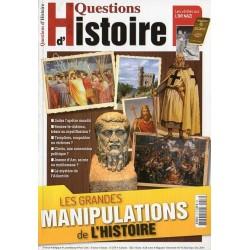 Questions d'Histoire n° 16 - Les Grandes manipulations de l'Histoire