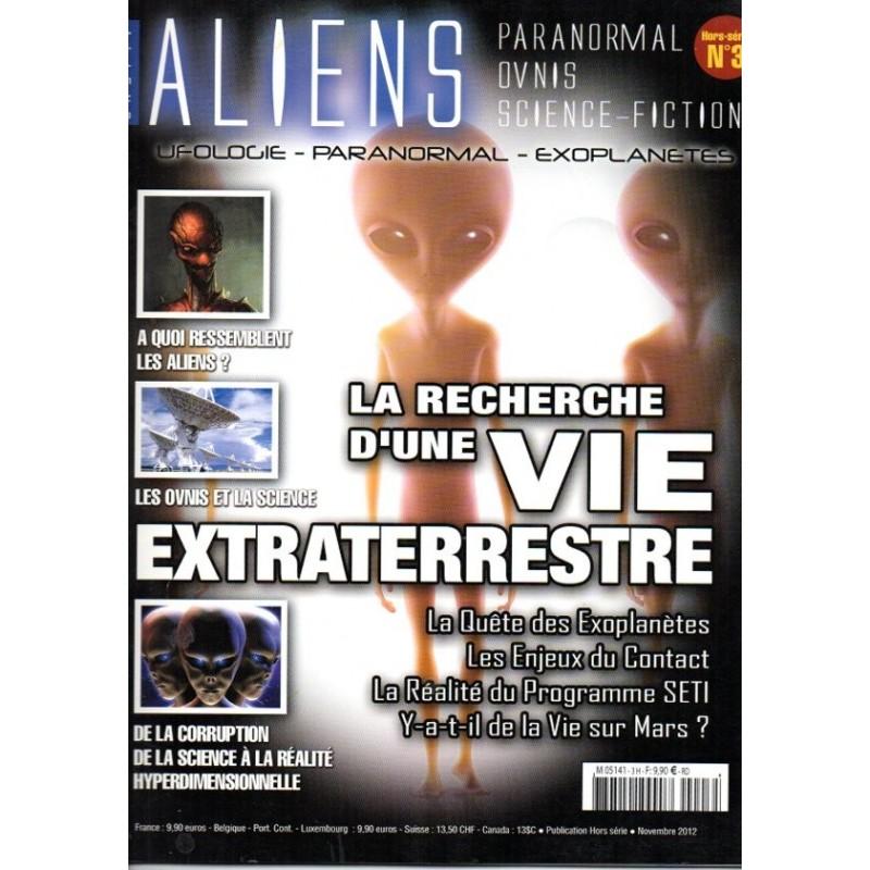 Aliens n° 3H - La recherche d'une Vie Extraterrestre