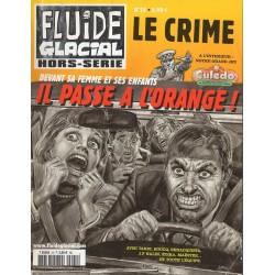 Fluide Glacial Hors série n° 25 - Le Crime