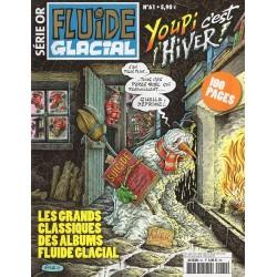 Fluide Glacial Série Or n° 61 - Youpi c'est l'Hiver !