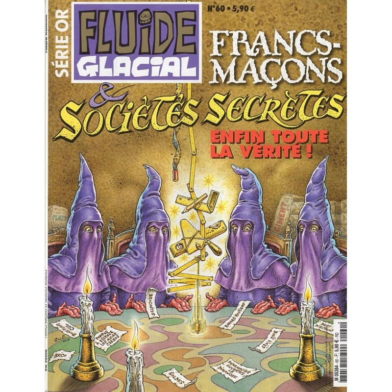 Fluide Glacial Série Or n° 60 - Francs-Maçons & sociétés secrètes