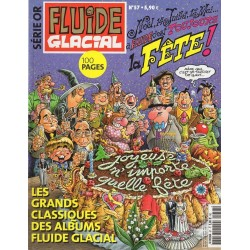 Fluide Glacial Série Or n° 57 - C'est la Fête !