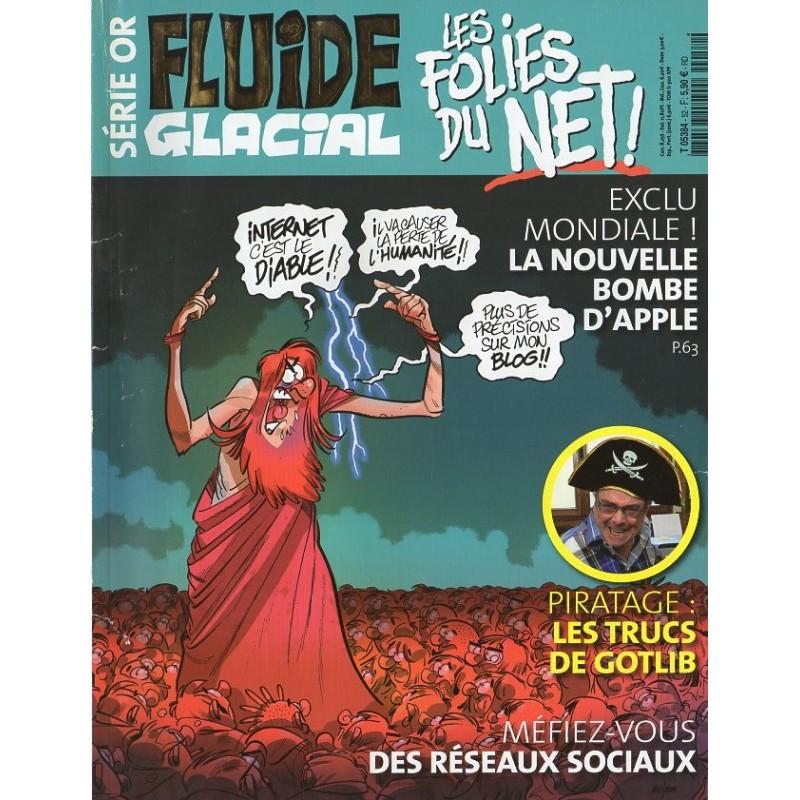 Fluide Glacial Série Or n° 52 - Les folies du net !
