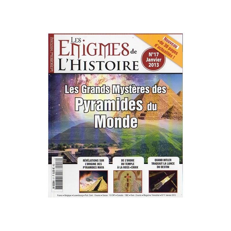Les Enigmes de l'Histoire n° 17 - Les Grands Mystères des Pyramides du Monde