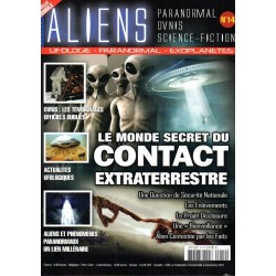 Aliens n° 14 - Le Monde secret du Contact Extraterrestre