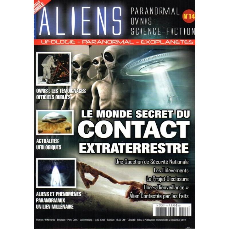 Aliens n° 14 - Le Monde secret du Contact Extraterrestre