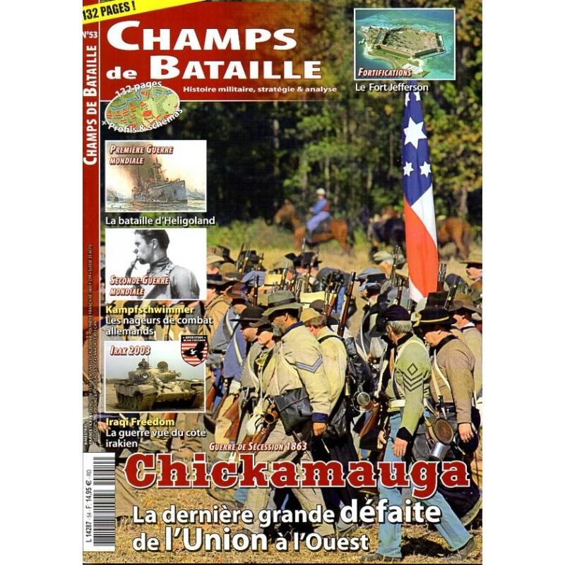 Champs de Bataille n° 53 - Guerre de Sécession 1863 : Chickamauga