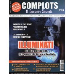 Complots & Dossiers Secrets n° 20 - Illuminati, le laboratoire Europe.