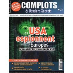 Complots & Dossiers Secrets n° 21 - Les USA espionnent l'Europe