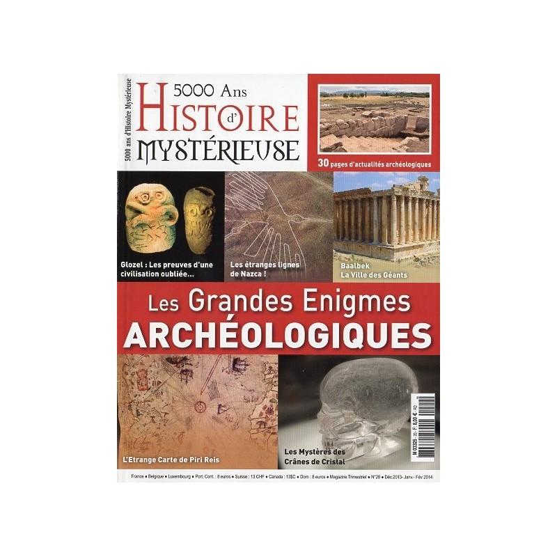 5000 ans d'histoire mystérieuse n° 20 - Les Grandes Énigmes Archéologiques