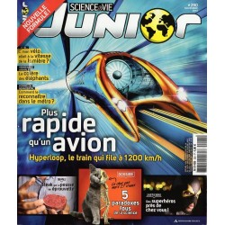 Science & Vie Junior n° 290 - Plus rapide qu'un avion, Hyperloop