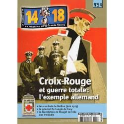 Magazine 14.18 n°54 - Croix-Rouge et guerre totale : l'exemple allemand